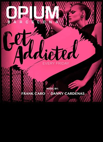 Nightclub Opium Mar party Get Addicted